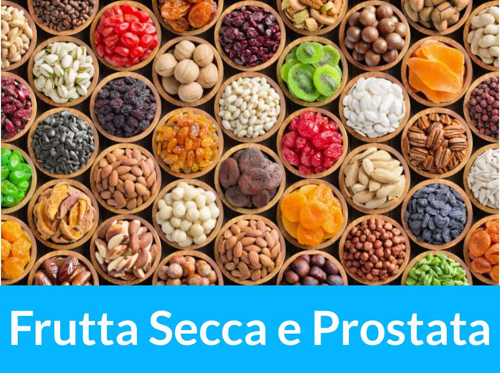 frutta secca e prostata